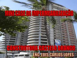 CASE DE IMPERMEABILIZAÇÃO - Construtora Castelo Branco