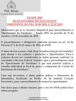 Informações sobre o questionário - Faculdade Mineira de Direito