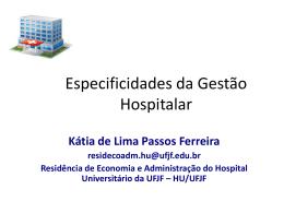 Especificidades da Gestão Hospitalar por Kátia Ferreira