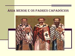 Asia Menor e os padres Capadocios