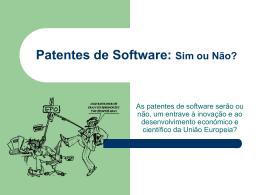 Patentes de Software: Sim ou Não?