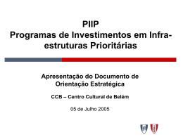 PIIP Programas de Investimentos em Infra-estruturas