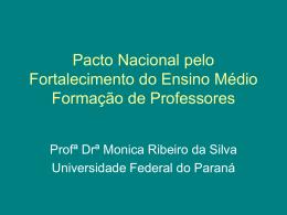 Pacto Nacional pelo Fortalecimento do Ensino Médio Formação de