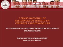 I Censo Nacional de Residentes e Estagiários em Cirurgia