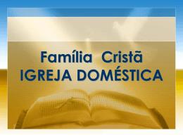 Família Cristã em comunidade com Deus