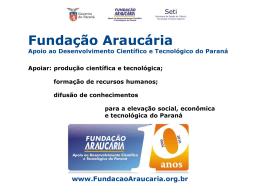 Fundação Araucária - Apoio ao Desenvolvimento