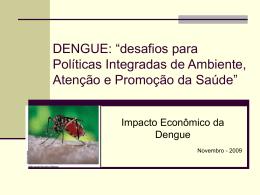 Impacto econômico da dengue