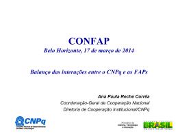 Balanço das interações entre o CNPq e as FAPs