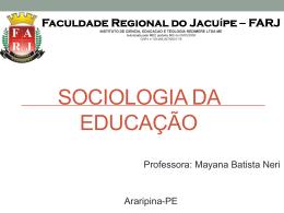 sociologia da educação. - WEJ - Consultoria e Ensino Pedagógico