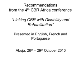 "Recommendations ""Linking CBR with Disability and Rehabilitation"""