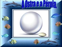 faca_como_a_ostra_produza_uma_perola