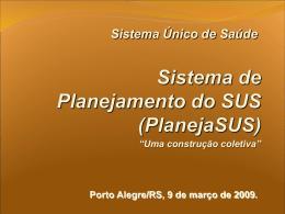 Sistema de Planejamento do SUS - Secretaria da Saúde