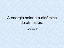 capitulo 19 a energia solar e a dinamica da atmosfera