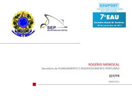 Secretaria de Portos - Rogério Menescal