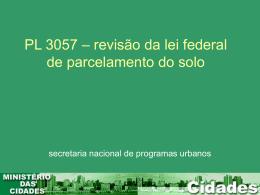 Política Nacional de Regularização Fundiária Sustentável