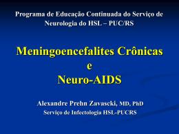 Dr.Alexandre Zavaski - Meningoencefalites crônicas