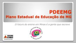 PDEEMG Plano Estadual de Educação de MG