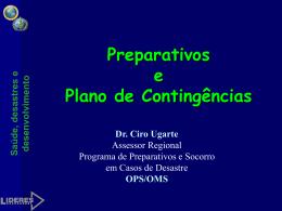 Preparativos e Plano de Contingências