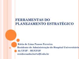 Ferramentas do planejamento estratégico por Kátia de Lima