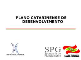 Plano Catarinense de Desenvolvimento - PCD