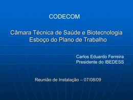 Câmara Técnica de Saúde e Biotecnologia Esboço do Plano de