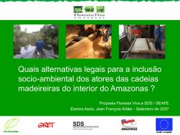 Quais alternativas legais para a inclusão sócio-ambiental dos