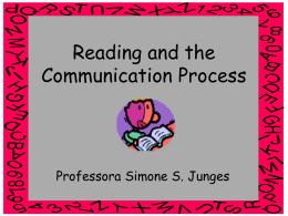A Leitura e o Processo de Comunicação