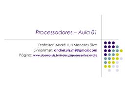 03/06/2008 – Processadores – Aula
