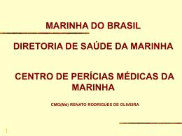 MARINHA DO BRASIL Diretoria de Saúde da Marinha Centro de