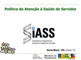 Apresentação SIASS Dr. Sergio Carneiro