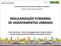 10h00 - Regularização Fundiária - Encontro Nacional com Novos