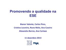 Promovendo a Qualidade na ESELx_2013