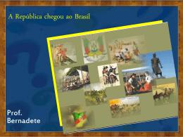 A República chegou ao Brasil
