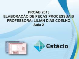 PROAB 2013 ELABORAÇÃO DE PEÇAS – AULA 02