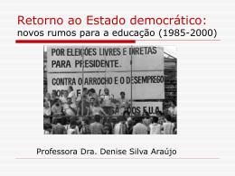 Retorno ao Estado democrático: novos rumos para a educação