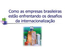 Como as empresas brasileiras estão enfrentando os desafios da
