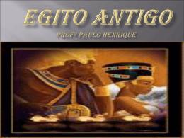 Egito Antigo - Colégio O Bom Pastor