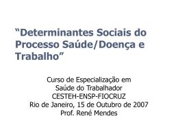 Determinação Social do Processo Saúde-Doença e Trabalho
