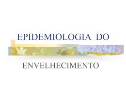 Epidemiologia do Idoso