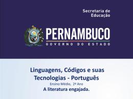 A literatura engajada. - Governo do Estado de Pernambuco