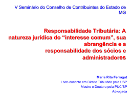 Responsabilidade Tributária – teoria e caos: A natureza jurídica do
