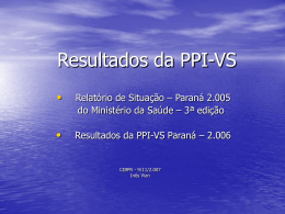 Resultados da PPI-VS - Secretaria de Estado da Saúde do Paraná
