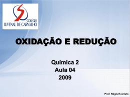 Oxidação e Redução - Colégio Juvenal de Carvalho