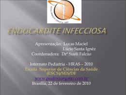 Endocardite infecciosa (link para Neonatologia)