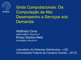 Grids Computacionais: da Computação de Alto