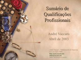 Resumo de Qualificações *André Vaccaro*