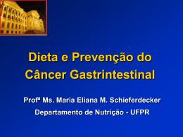 Dieta e Prevenção do Câncer Gastrintestinal