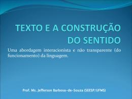 TEXTO E A CONSTRUÇÃO DO SENTIDO aula 1