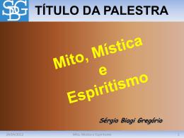 Mito, Mística e Espiritismo