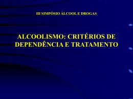 Alcoolismo: Critérios de Dependência e Tratamento